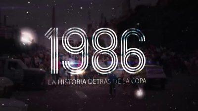 1986 La historia detrás de la Copa