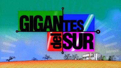 Gigantes del sur