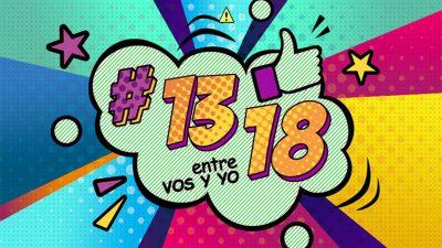 13/18 Entre vos y yo