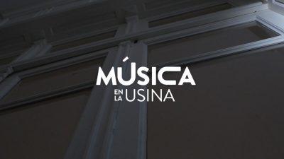 Música en la Usina