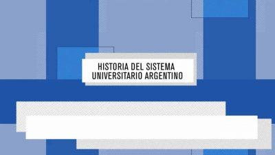 Entrevistas 'Historia del Sistema Universitario Argentino'