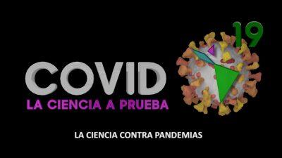 COVID 19 - LA CIENCIA A PRUEBA